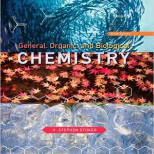 General Organic and Biological Chemistry 6th Edition Stoker Test Bank