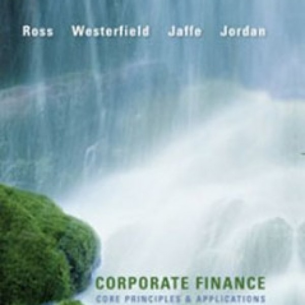 corporate finance 3rd edition ross solved chapter 4 The third edition of essentials of corporate finance adapted by rowan trayler and ron bird retains the accessible and popular ross style by focusing on key concepts while providing regional real-world events.