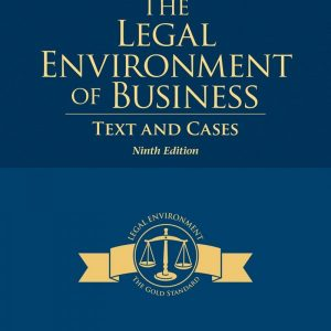 Test Bank for Legal Environment Of Business 9/E by Cross